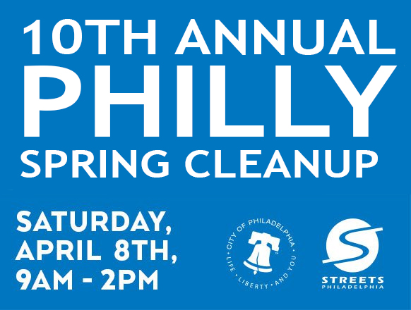 10th Annual Philly Spring Cleanup